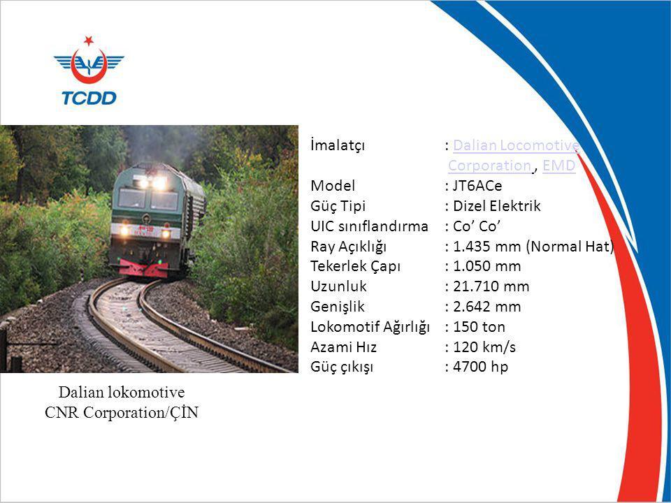 Dalian lokomotive CNR Corporation/ÇİN İmalatçı: Dalian LocomotiveDalian Locomotive Corporation, EMDCorporationEMD Model: JT6ACe Güç Tipi: Dizel Elektr