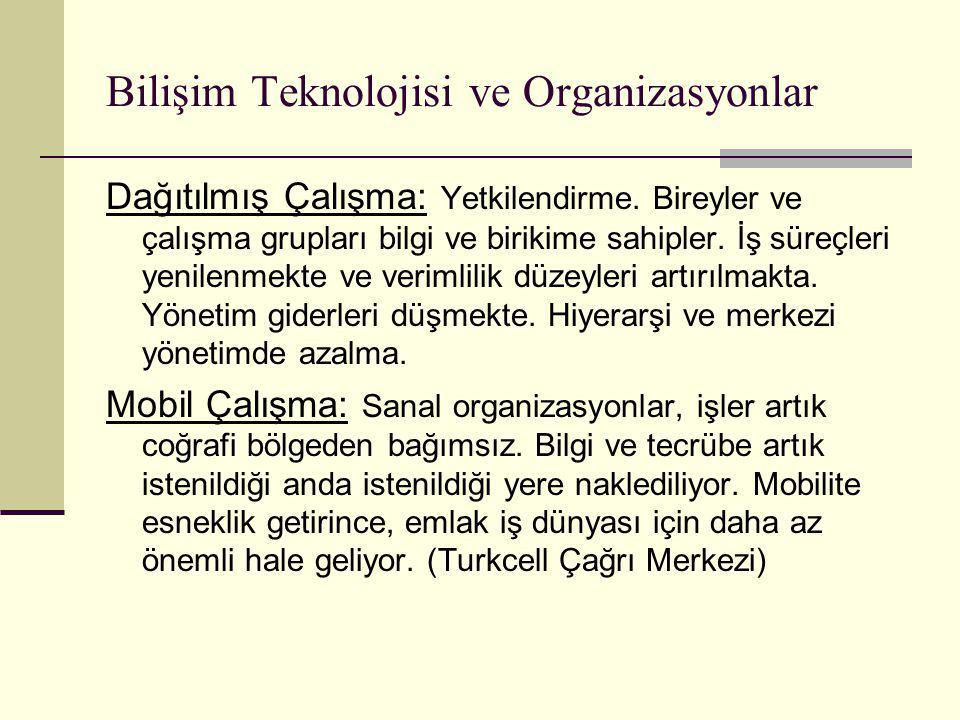 Bilişim Teknolojisi ve Organizasyonlar Dağıtılmış Çalışma: Yetkilendirme.