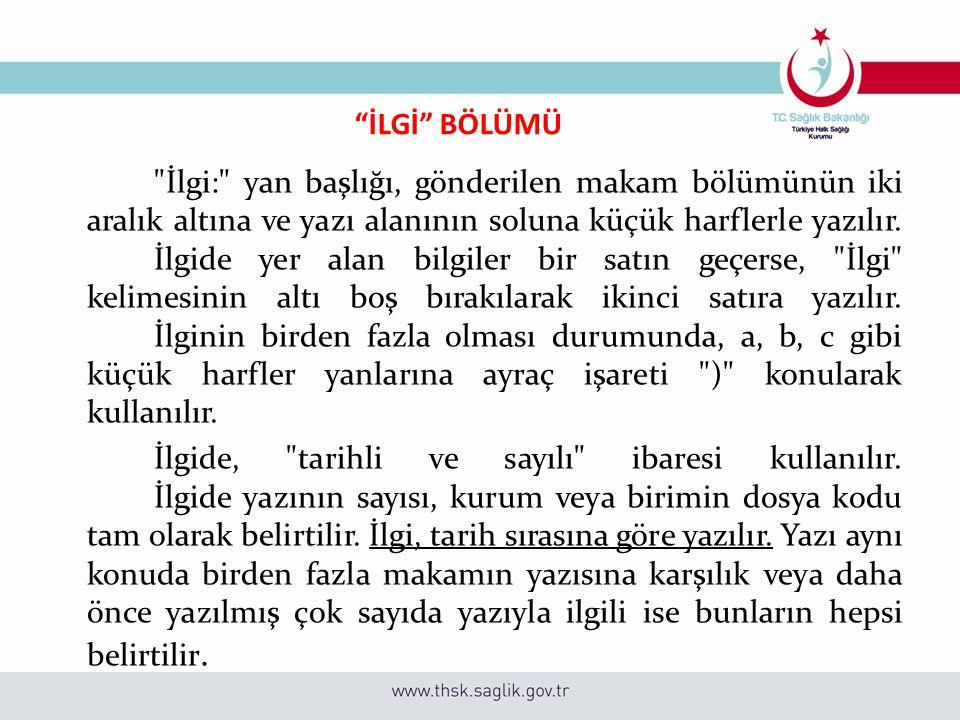 """""""İLGİ"""" BÖLÜMÜ"""