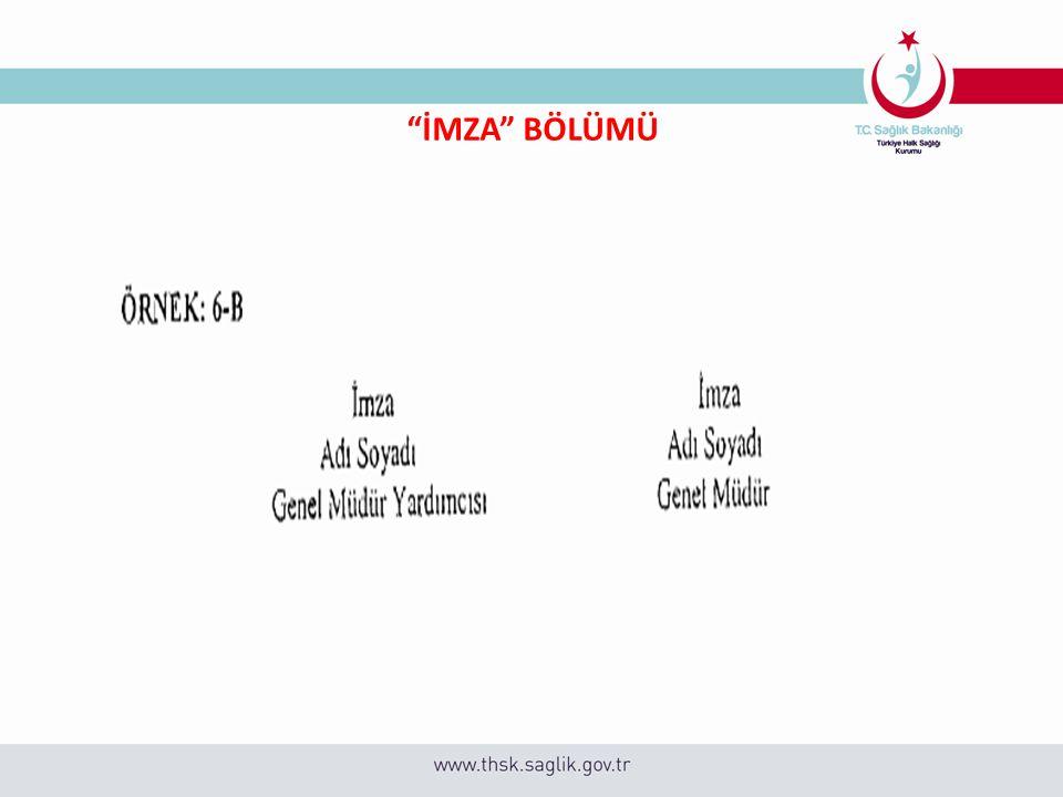 """""""İMZA"""" BÖLÜMÜ"""