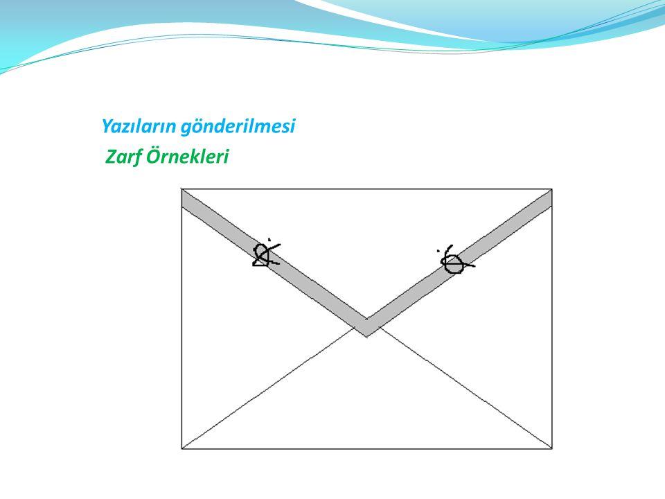 Yazıların gönderilmesi Zarf Örnekleri