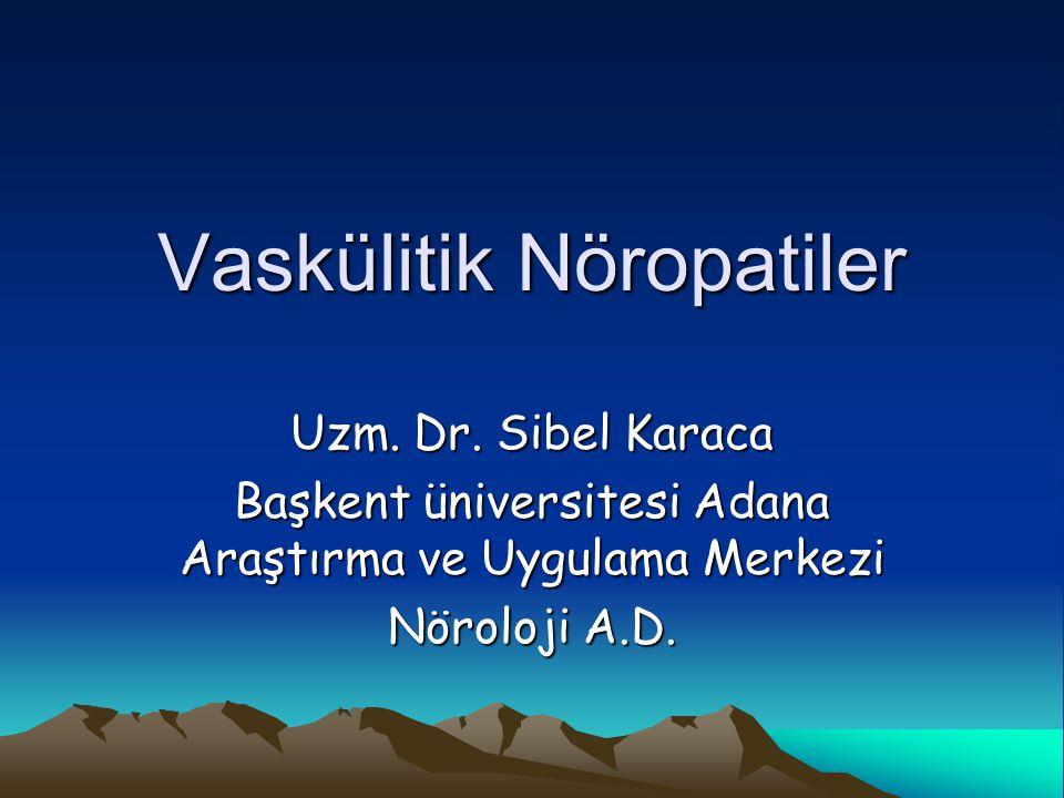 Vaskülitik Nöropatiler Uzm.Dr.
