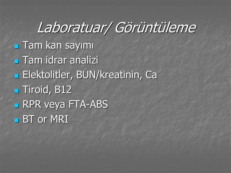 Laboratuar/ Görüntüleme Tam kan sayımı Tam kan sayımı Tam idrar analizi Tam idrar analizi Elektolitler, BUN/kreatinin, Ca Elektolitler, BUN/kreatinin,