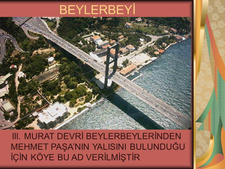 BEYLERBEYİ III.