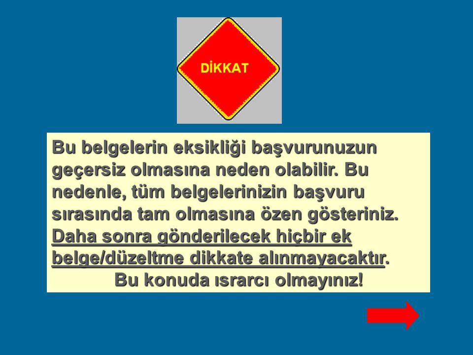 1.BAŞVURU BELGELERİNİZİ BÜYÜK BOY ZARFA KOYUNUZ. 2.