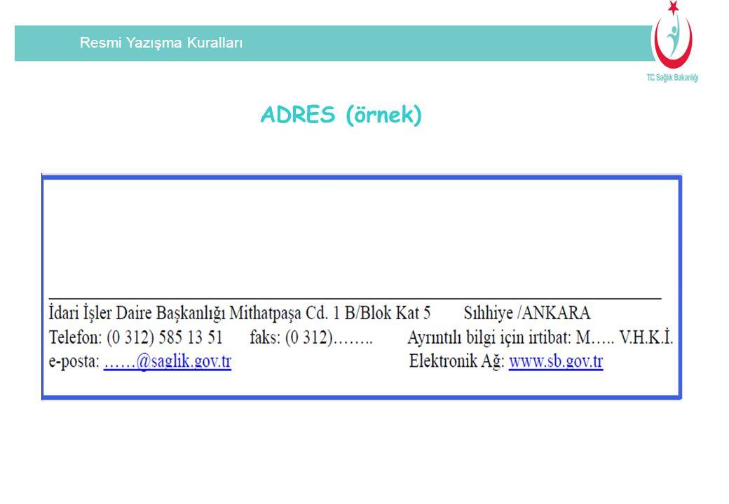 Resmi Yazışma Kuralları ADRES (örnek)