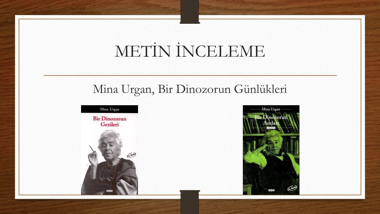 METİN İNCELEME Mina Urgan, Bir Dinozorun Günlükleri
