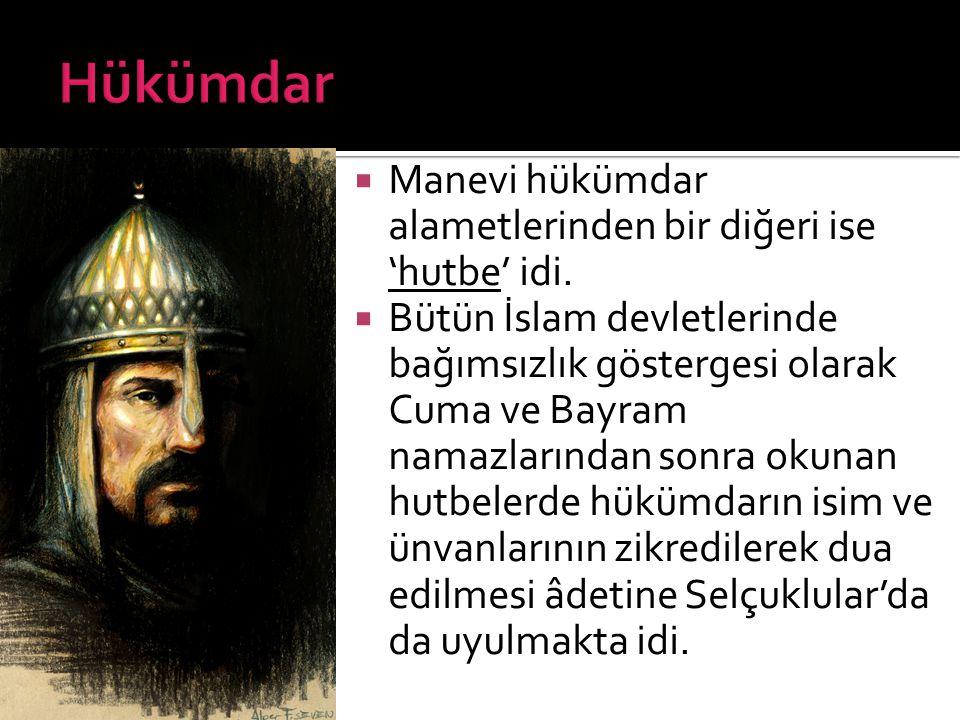  Hükümdarlığın maddi alâmetlerinden olan sikke, hükümdarın ad ve ünvanının yazılı olduğu madeni paradır.