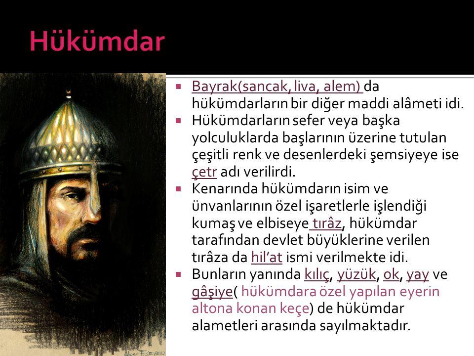  Ordunun başında bizzat Hükümdar, o yoksa Sipahiler bulunurdu.