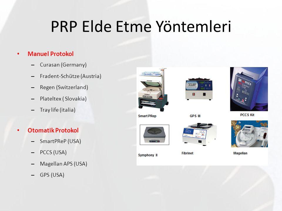 PRP Elde Etme Yöntemleri Manuel Protokol – Curasan (Germany) – Fradent-Schütze (Austria) – Regen (Switzerland) – Plateltex ( Slovakia) – Tray life (it