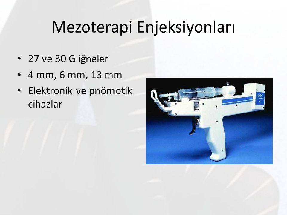 Mezoterapi Enjeksiyonları 27 ve 30 G iğneler 4 mm, 6 mm, 13 mm Elektronik ve pnömotik cihazlar