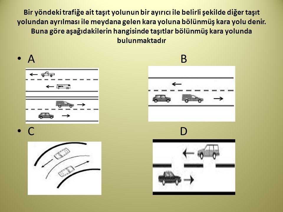 Bir yöndeki trafiğe ait taşıt yolunun bir ayırıcı ile belirli şekilde diğer taşıt yolundan ayrılması ile meydana gelen kara yoluna bölünmüş kara yolu denir.