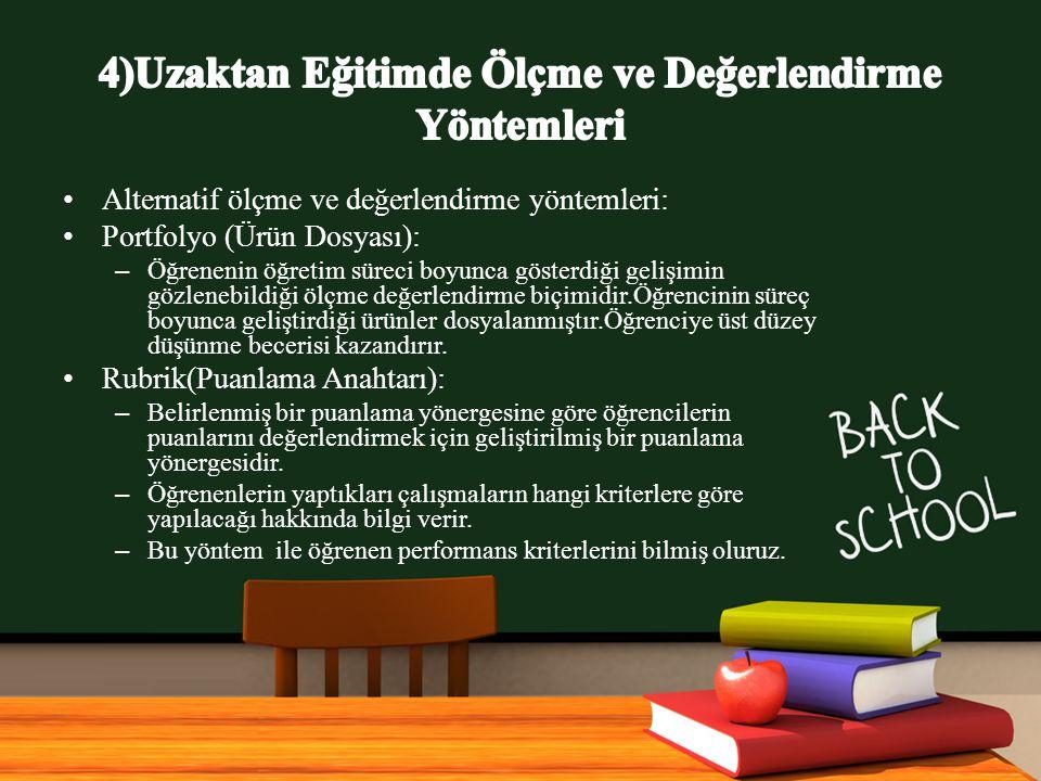www.free-ppt-templates.com Alternatif ölçme ve değerlendirme yöntemleri: Portfolyo (Ürün Dosyası): – Öğrenenin öğretim süreci boyunca gösterdiği gelişimin gözlenebildiği ölçme değerlendirme biçimidir.Öğrencinin süreç boyunca geliştirdiği ürünler dosyalanmıştır.Öğrenciye üst düzey düşünme becerisi kazandırır.