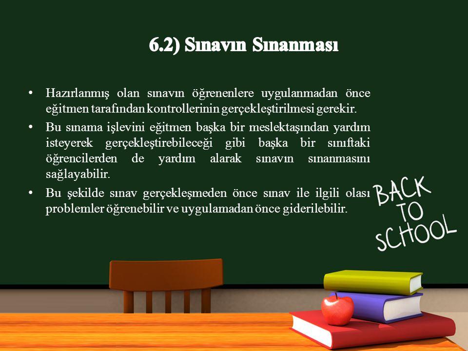 www.free-ppt-templates.com Hazırlanmış olan sınavın öğrenenlere uygulanmadan önce eğitmen tarafından kontrollerinin gerçekleştirilmesi gerekir.