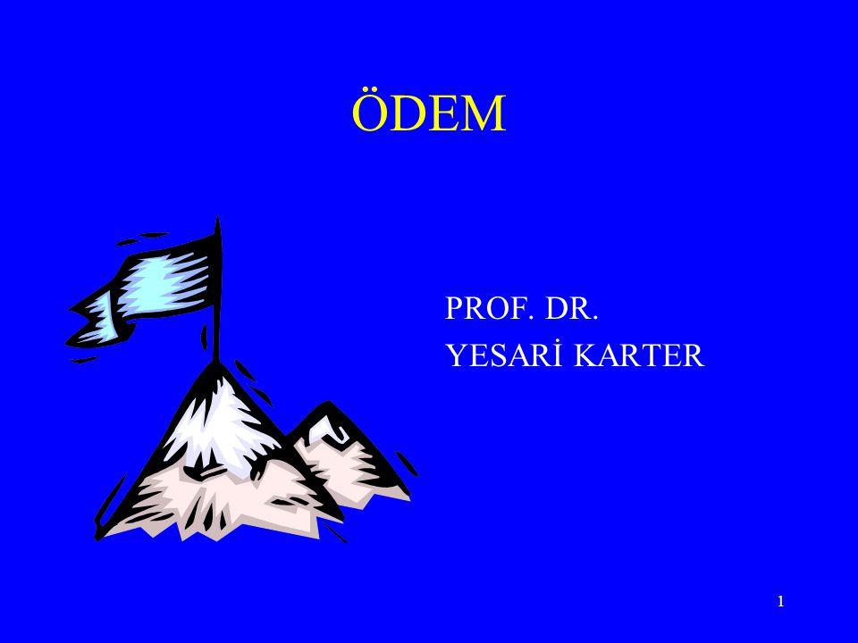 1 ÖDEM PROF. DR. YESARİ KARTER