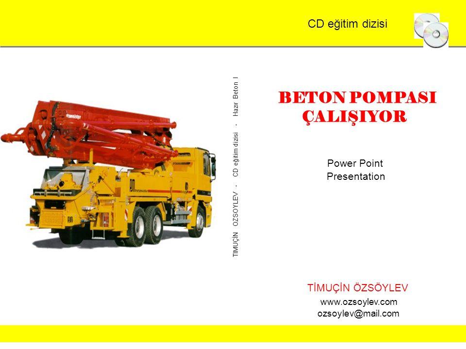© Verlag Heinrich Vogel12 Kurioses zum SchlussFolie 1 Power Point Presentation TİMUÇİN ÖZSÖYLEV www.ozsoylev.com ozsoylev@mail.com BETON POMPASI ÇALIŞ
