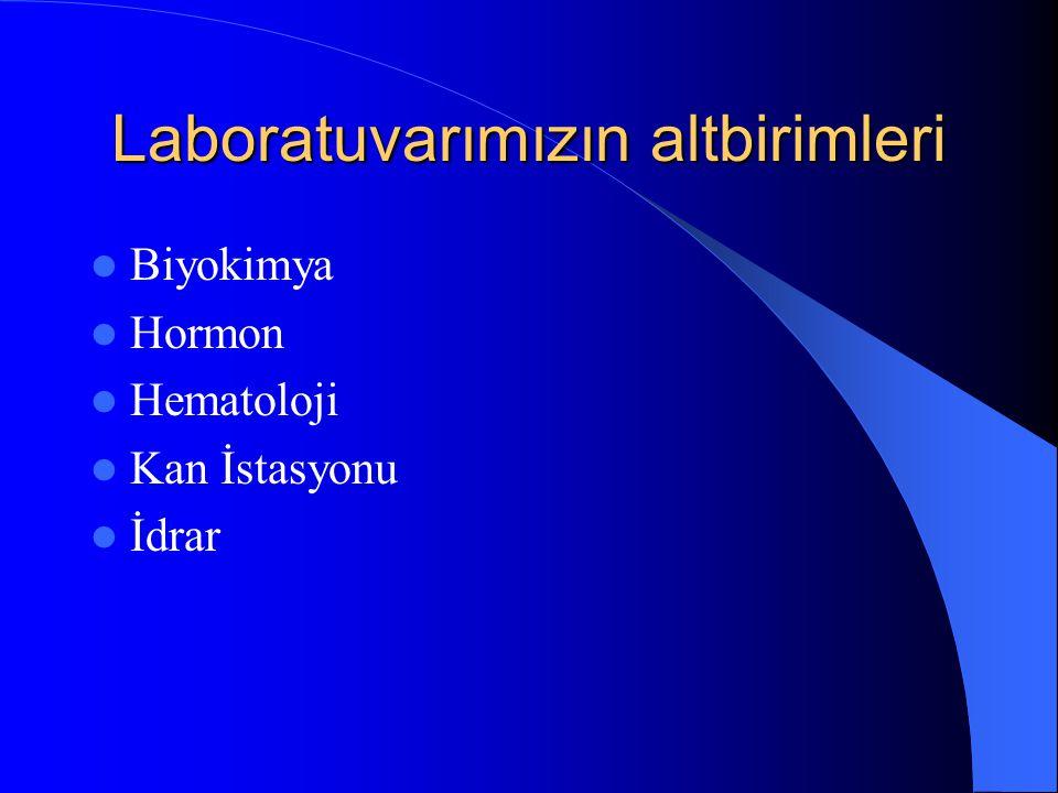Biyokimyasal analizler için kullanılan materyaller Venöz kan, serum veya plazma Arteriyal kan Kapiller kan İdrar Feçes BOS Tükrük Doku Taşlar Aspire edilen sıvılar