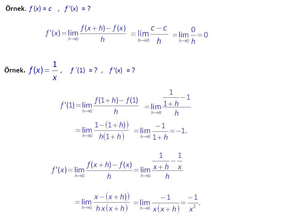 Bölümün Türevi.u ve v fonksiyonlar olmak üzere formülü ile bulunur.