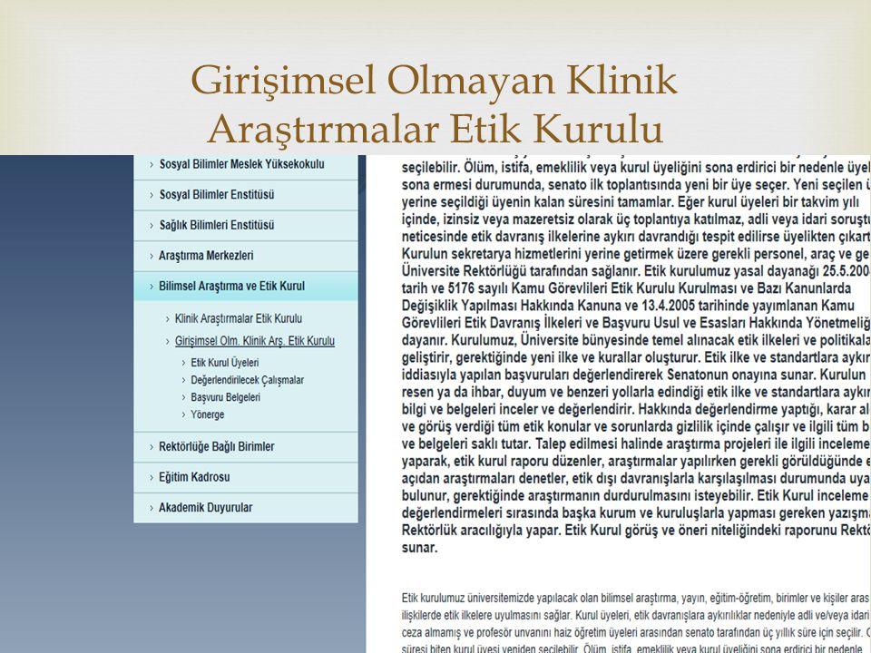  Girişimsel Olmayan Klinik Araştırmalar Etik Kurulu