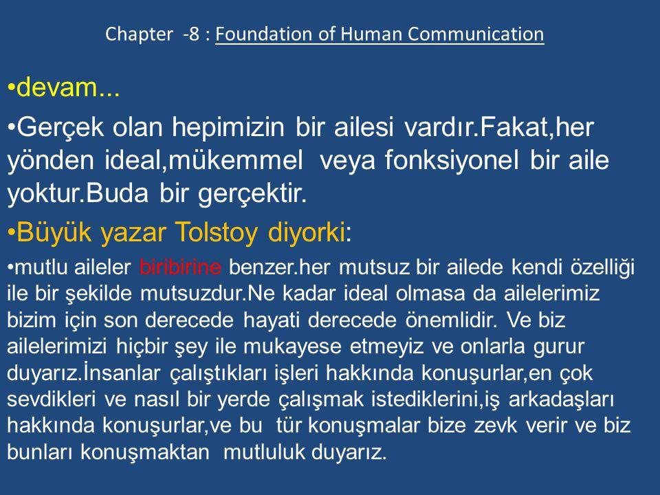 Foundation of Human Communication Arkadaşlığın önemi: Aristo : arkadaşlığı şöyle tarif ediyor.