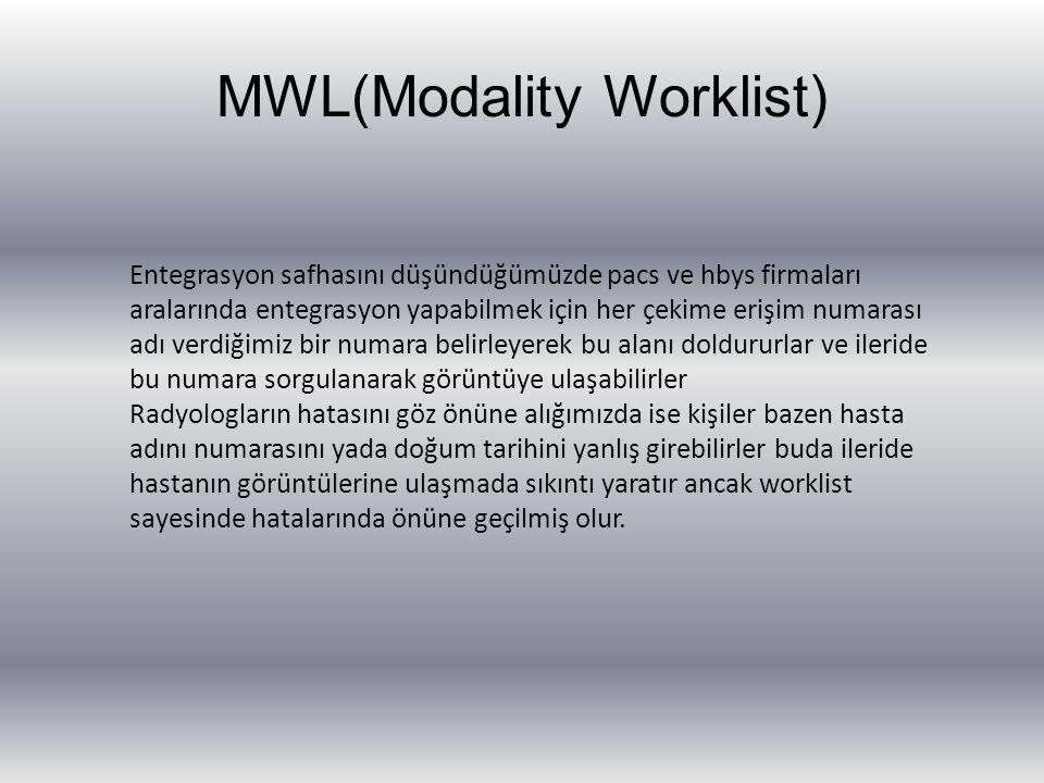 MWL(Modality Worklist) Entegrasyon safhasını düşündüğümüzde pacs ve hbys firmaları aralarında entegrasyon yapabilmek için her çekime erişim numarası a