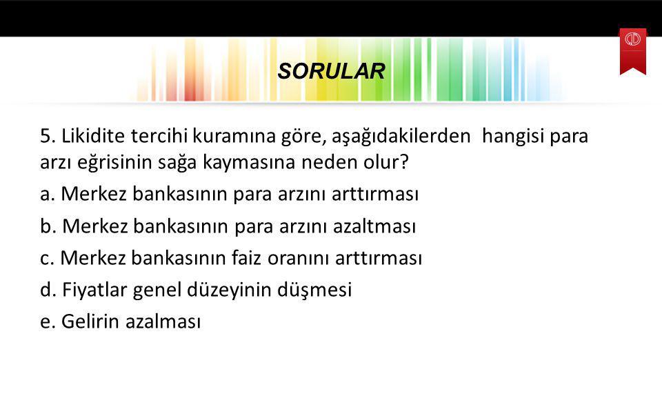 SORULAR 5.