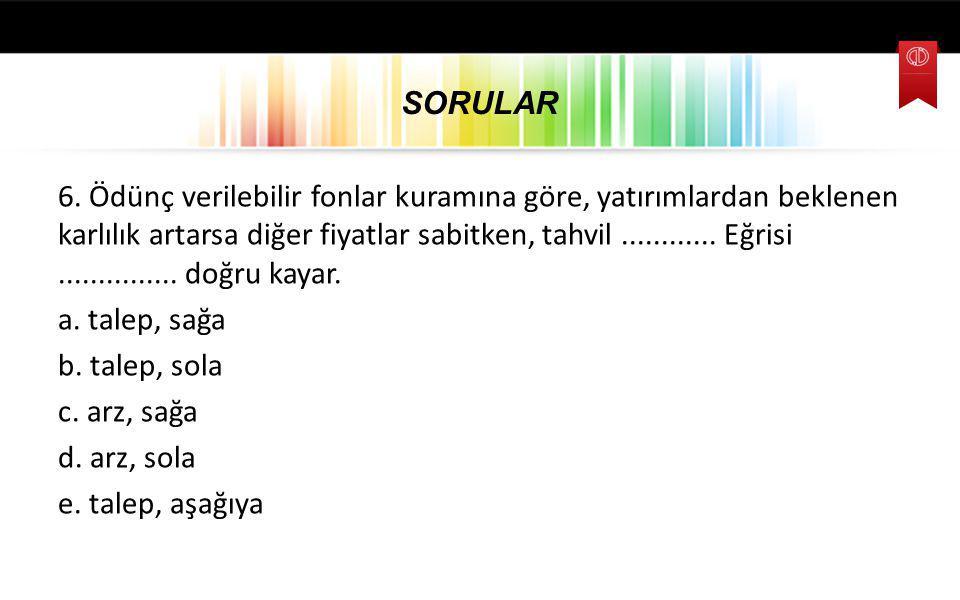 SORULAR 6.