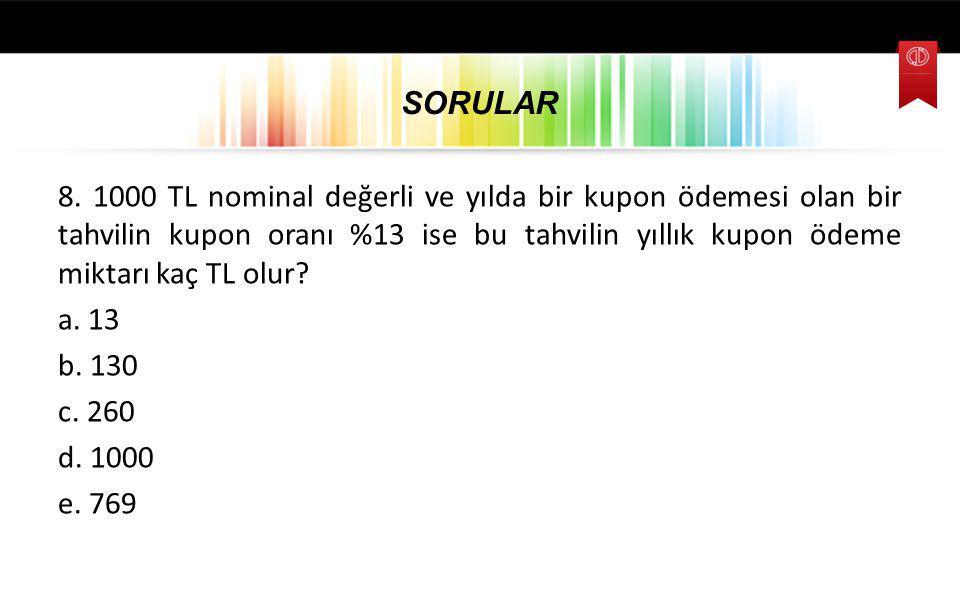 SORULAR 8.
