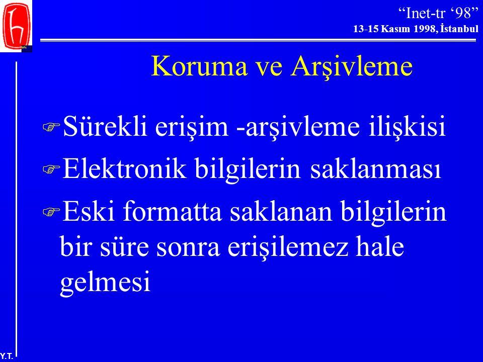 """""""Inet-tr '98"""" 13-15 Kasım 1998, İstanbul Y.T. Elektronik Bilgilerin Lisans Ücretleri: Elsevier  Elsevier-U. of Madison-Wisconsin Anlaşması Basılı kop"""