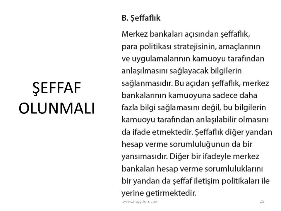 ŞEFFAF OLUNMALI www.hozyildiz.com25