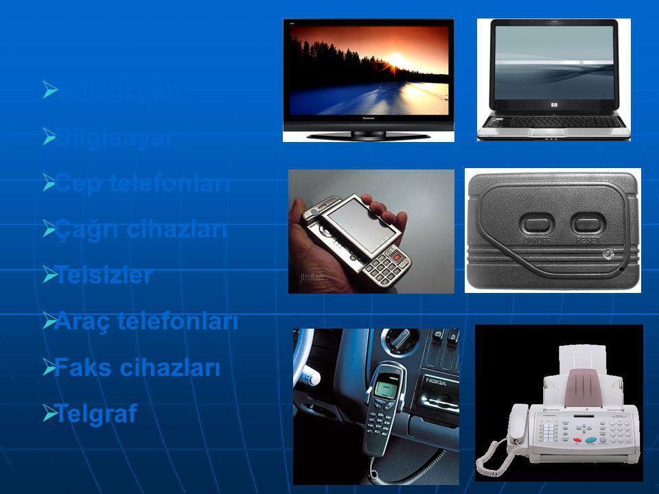 42/41  Televizyon  Bilgisayar  Cep telefonları  Çağrı cihazları  Telsizler  Araç telefonları  Faks cihazları  Telgraf