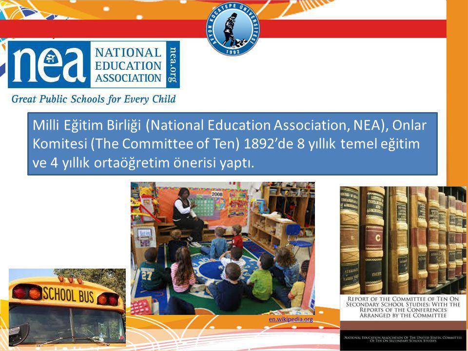 Milli Eğitim Birliği (National Education Association, NEA), Onlar Komitesi (The Committee of Ten) 1892'de 8 yıllık temel eğitim ve 4 yıllık ortaöğreti