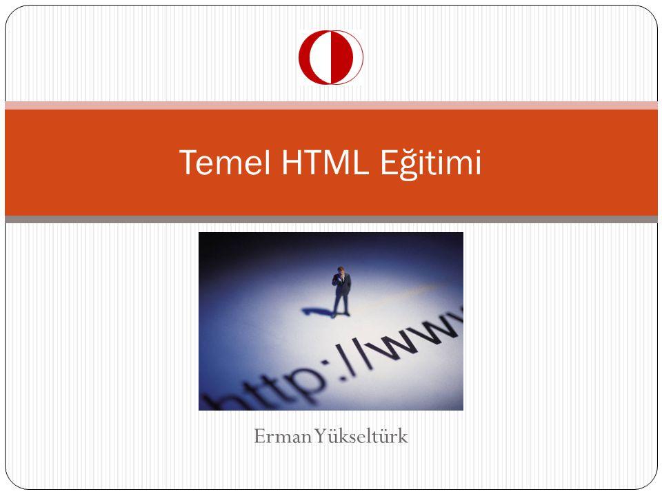 Erman Yükseltürk Temel HTML Eğitimi