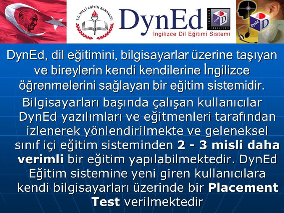 DynEd, dil eğitimini, bilgisayarlar üzerine taşıyan ve bireylerin kendi kendilerine İngilizce öğrenmelerini sağlayan bir eğitim sistemidir. Bilgisayar