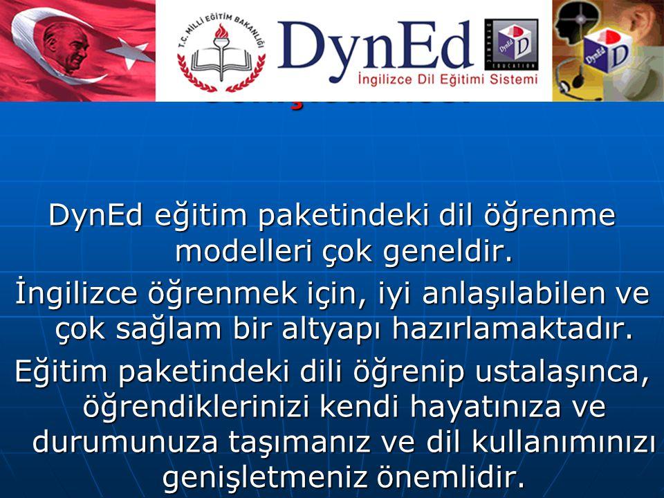 Dilin Kişiselleştirilmesi ve Genişletilmesi DynEd eğitim paketindeki dil öğrenme modelleri çok geneldir. İngilizce öğrenmek için, iyi anlaşılabilen ve