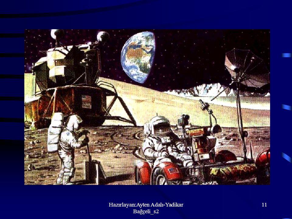 Hazırlayan:Ayten Adalı-Yadikar Bağçeli_s2 10 Ay Dünya'nın uydusudur, Dünya gibi küresel biçimdedir, Dünya'nın etrafında döner, Kendi ışığı yoktur, Gün