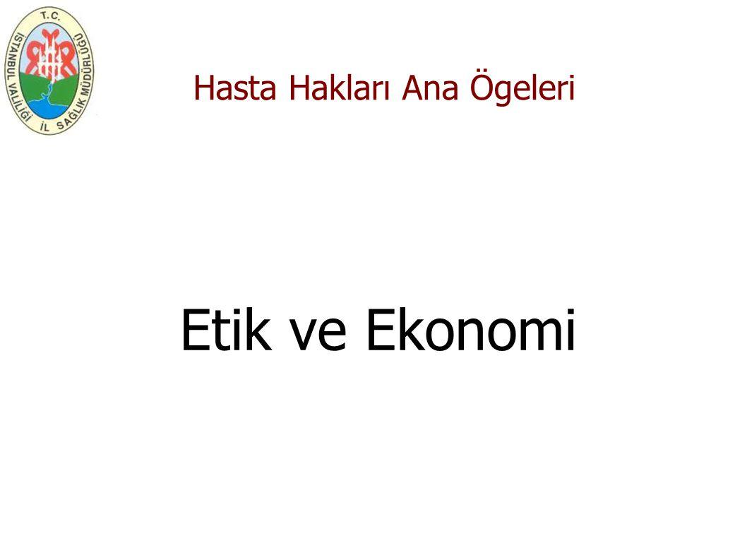 Hasta Hakları Ana Ögeleri Etik ve Ekonomi