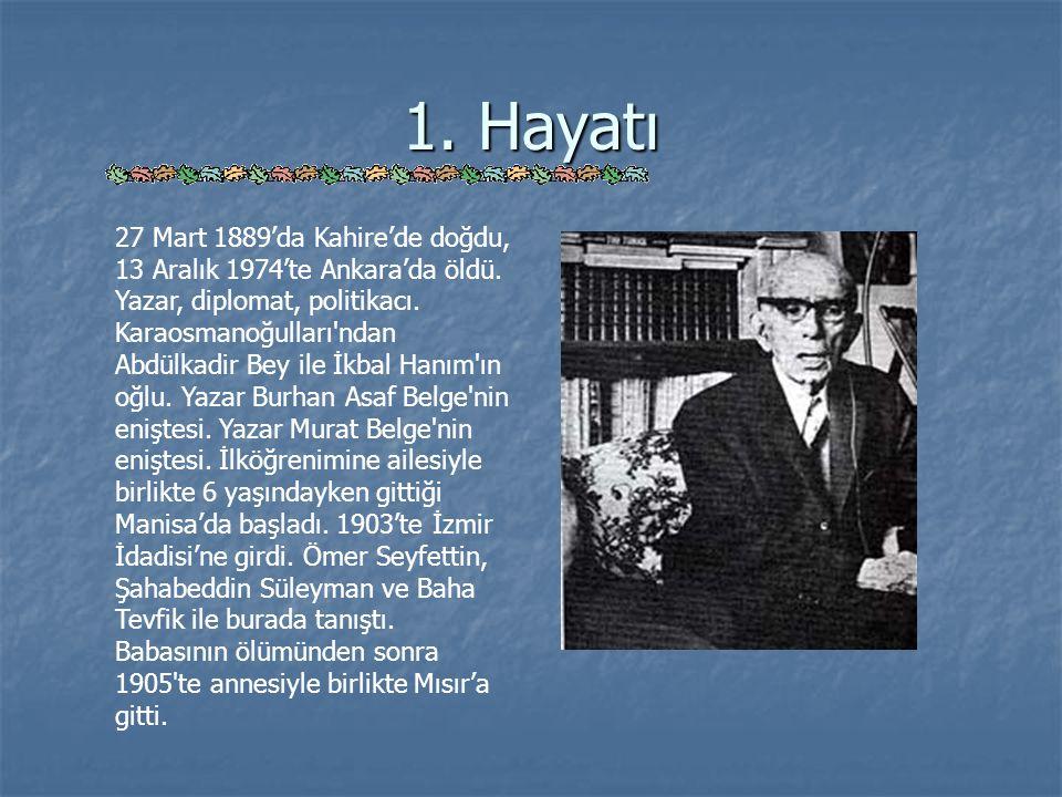 Yakup Kadri'nin Atatürk ile Görüşmesi ( Devam ) Başkumandan gülümsedi: Başkumandan gülümsedi: - Bu soruyu sormakla faydalı bir iş yaptığınızı düşünüyorum.