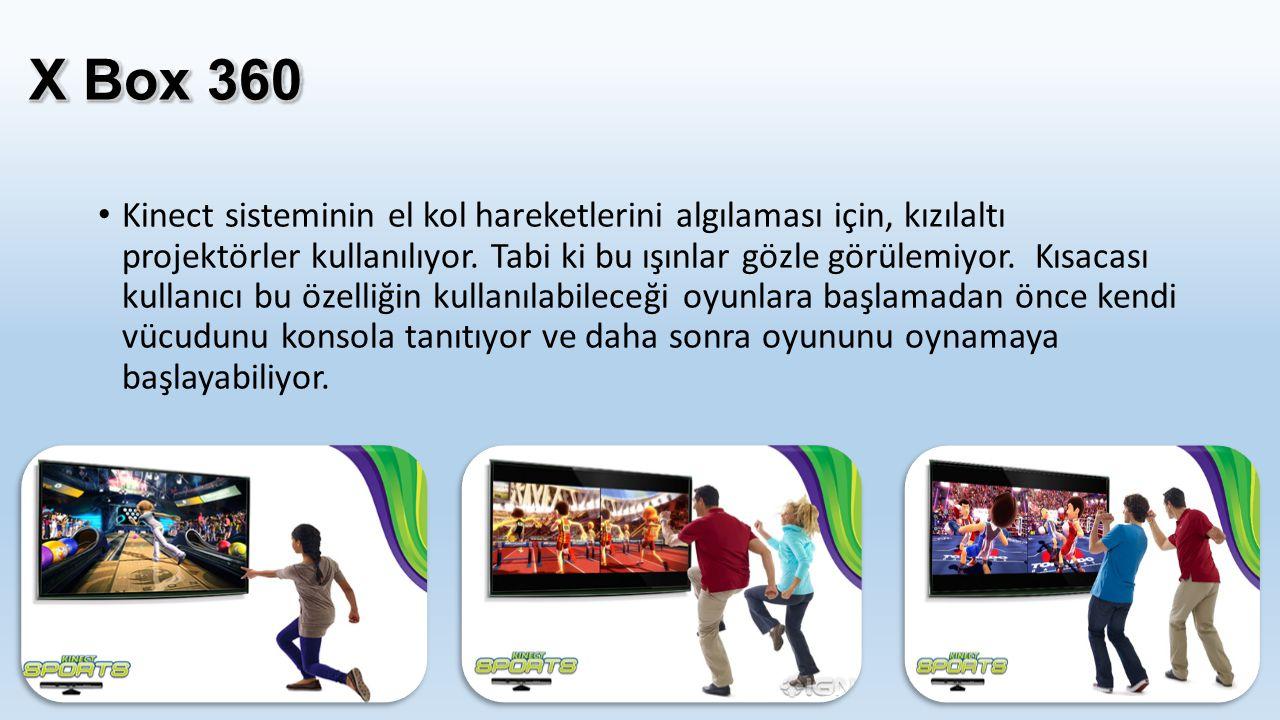 Kinect sisteminin el kol hareketlerini algılaması için, kızılaltı projektörler kullanılıyor. Tabi ki bu ışınlar gözle görülemiyor. Kısacası kullanıcı