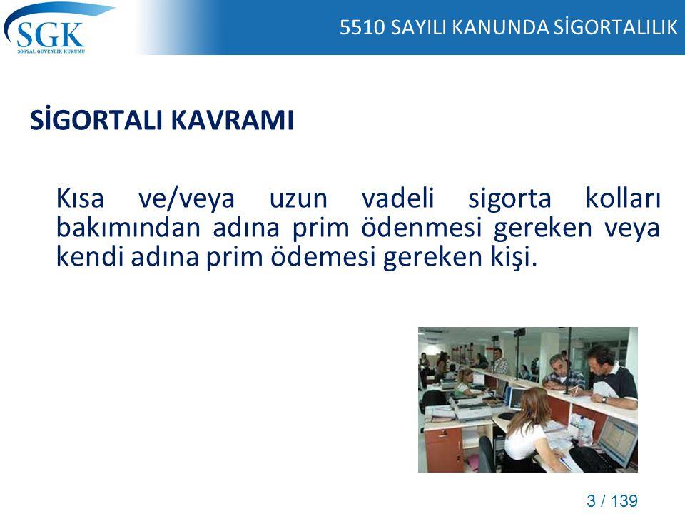 4 / 139 5510 SAYILI KANUNDA SİGORTALILIK 2008 YILI EKİM AYI ÖNCESİ 2008 YILI EKİM AYI SONRASI Hizmet akdine tabi çalışanlar (506 sayılı Kanun) 5510 sayılı Kanun (4/a) Tarımda hizmet akdine tabi çalışanlar (2925 sayılı Kanun) 2925 sayılı Kanun* Bağımsız çalışanlar (1479 sayılı Kanun) 5510 sayılı Kanun (4/b) Tarımda bağımsız çalışanlar (2926 sayılı Kanun) Devlet memurları (5434 sayılı Kanun) 5510 sayılı Kanun (4/c) Banka Sandıkları5510 sayılı Kanun (4/a)