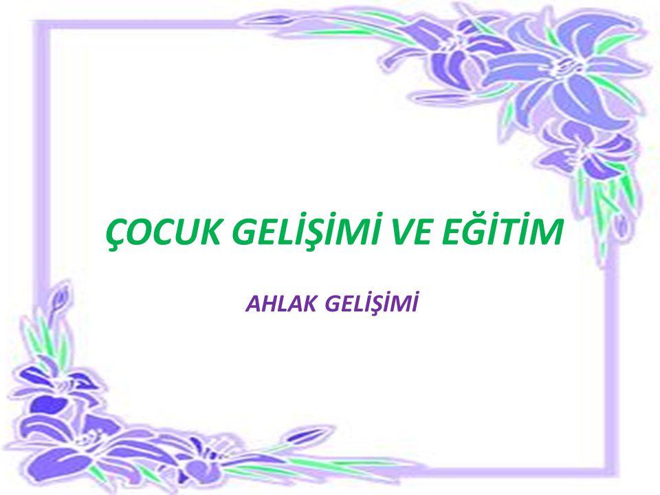 ÖNERİLEN KAYNAKLAR ARAL Neriman, Şenay BULUT, Çocuk Gelişimi, Yapa Yayınları, İstanbul 2001.
