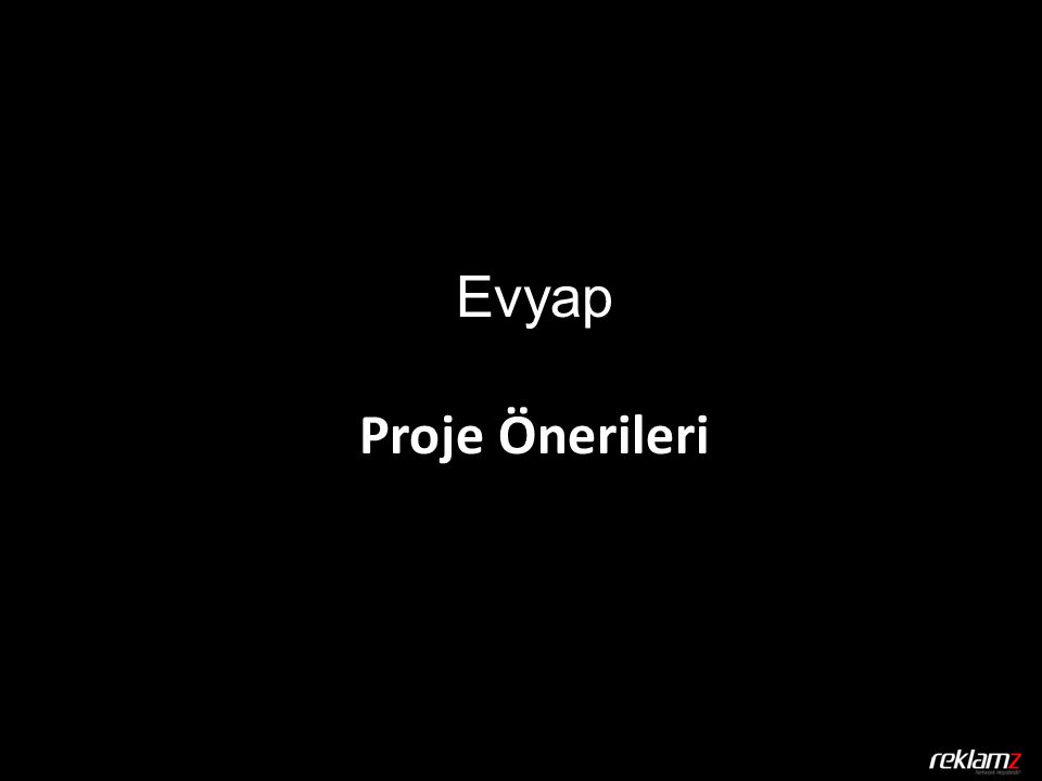 Evyap Proje Önerileri