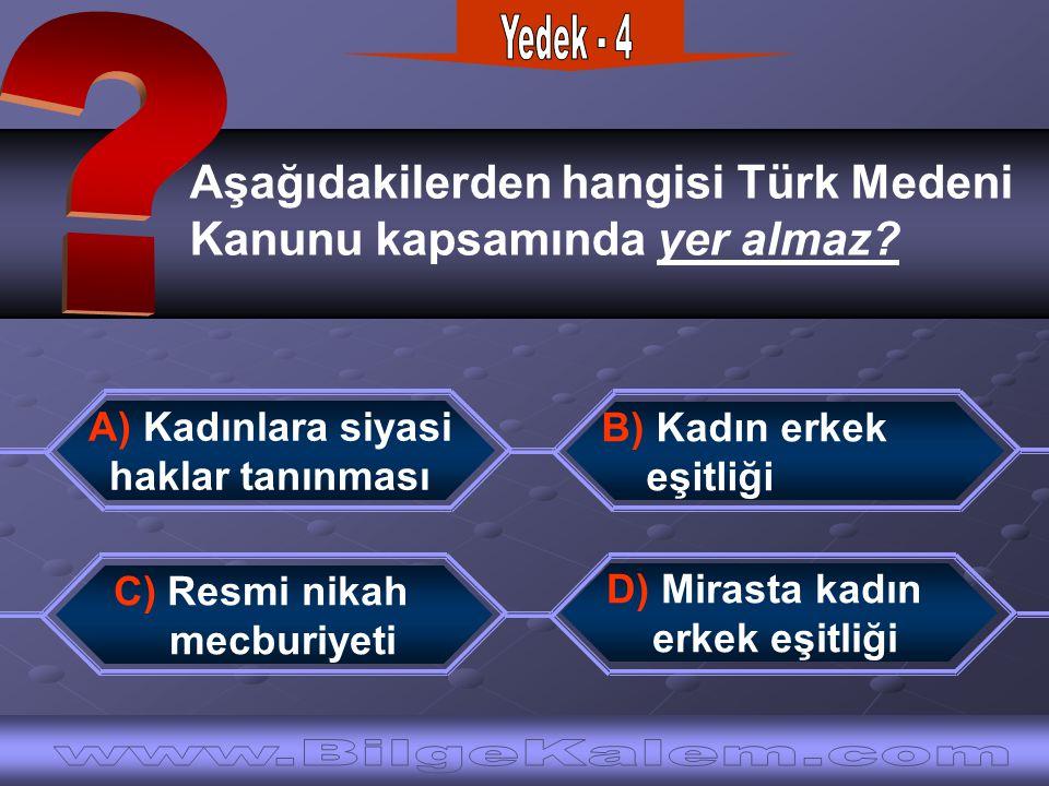 Aşağıdakilerden hangisi Türk Medeni Kanunu kapsamında yer almaz.