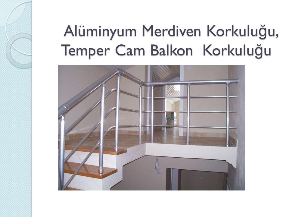 Alüminyum Merdiven Korkulu ğ u, Temper Cam Balkon Korkulu ğ u Alüminyum Merdiven Korkulu ğ u, Temper Cam Balkon Korkulu ğ u