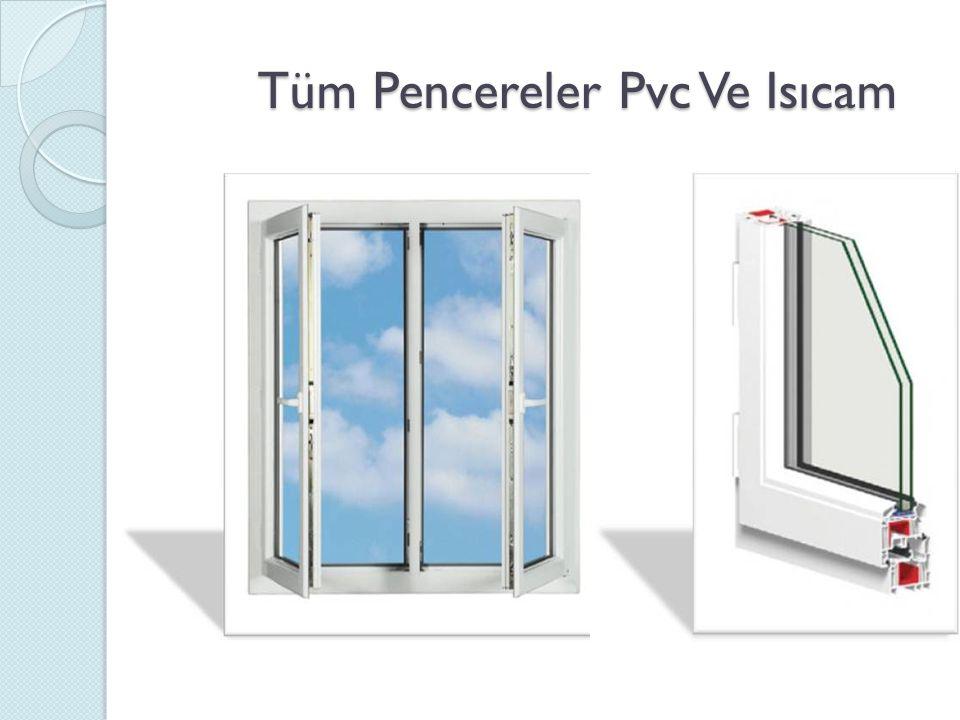 Tüm Pencereler Pvc Ve Isıcam Tüm Pencereler Pvc Ve Isıcam