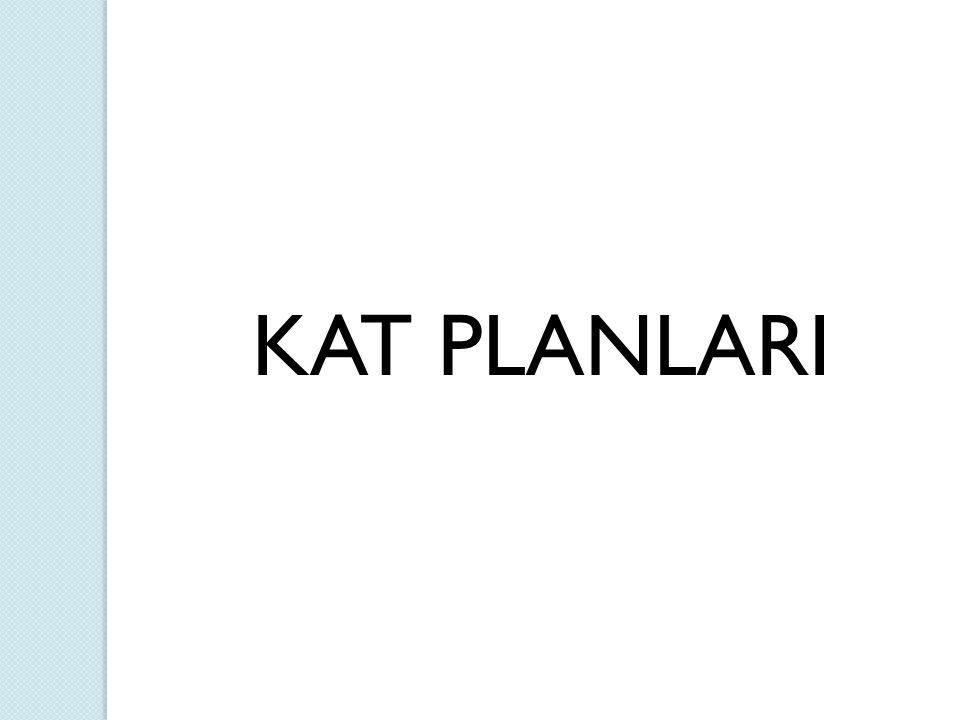 KAT PLANLARI