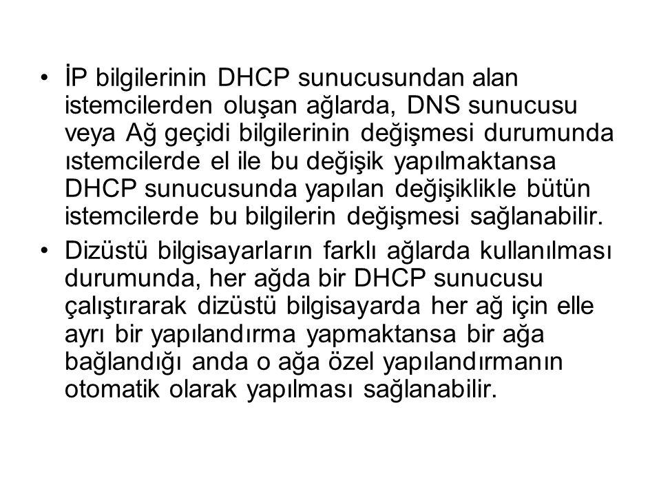 İP bilgilerinin DHCP sunucusundan alan istemcilerden oluşan ağlarda, DNS sunucusu veya Ağ geçidi bilgilerinin değişmesi durumunda ıstemcilerde el ile bu değişik yapılmaktansa DHCP sunucusunda yapılan değişiklikle bütün istemcilerde bu bilgilerin değişmesi sağlanabilir.