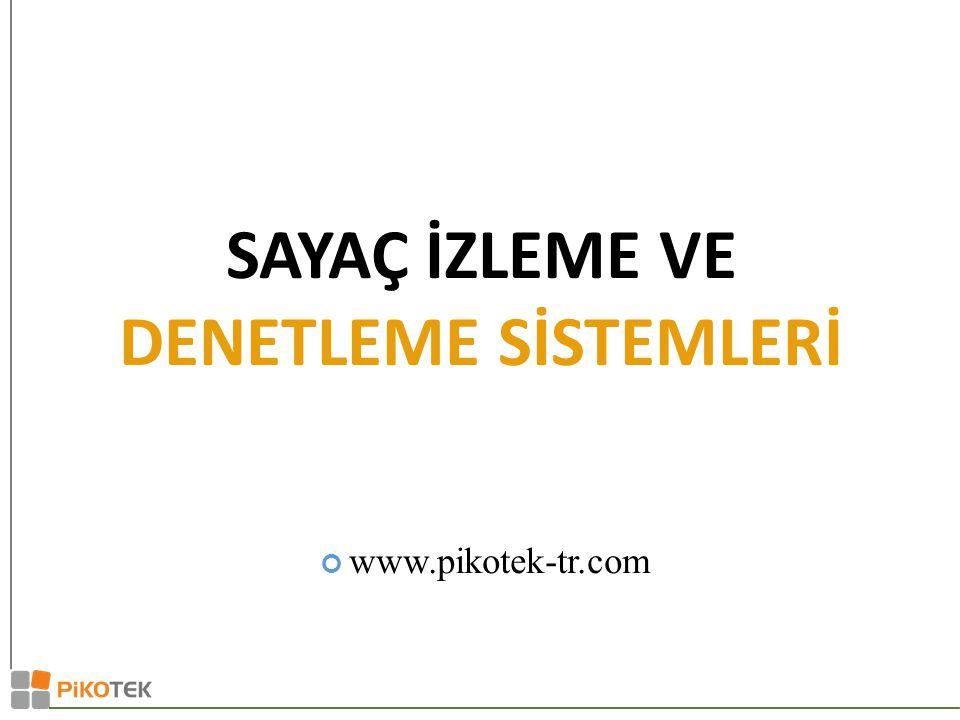 www.pikotek-tr.com SAYAÇ İZLEME VE DENETLEME SİSTEMLERİ