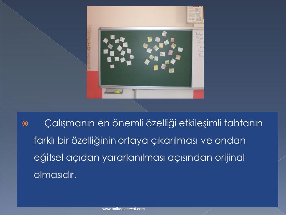  Çalışmanın en önemli özelliği etkileşimli tahtanın farklı bir özelliğinin ortaya çıkarılması ve ondan eğitsel açıdan yararlanılması açısından orijin