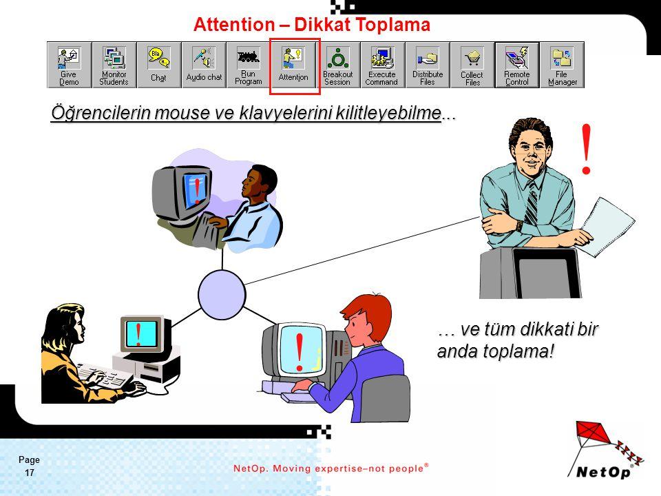 Page 17 Attention – Dikkat Toplama Öğrencilerin mouse ve klavyelerini kilitleyebilme...